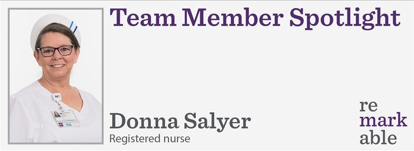 Donna Salyer – A piano-playing RN and mom of five boys who has a big heart for our patients and Meg Ryan!